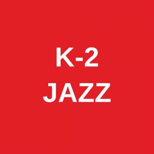 K-2 Jazz