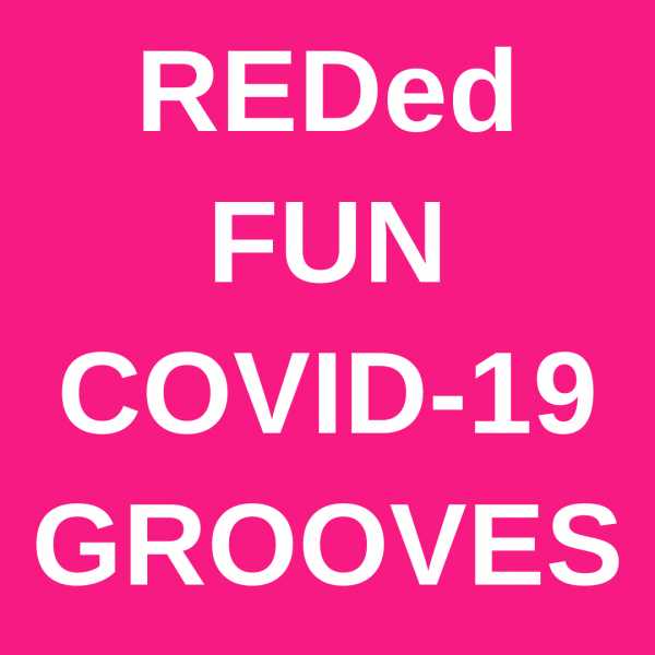 REDed Fun COVID 19 Grooves