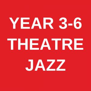 Theatre Jazz YEAR 3-6