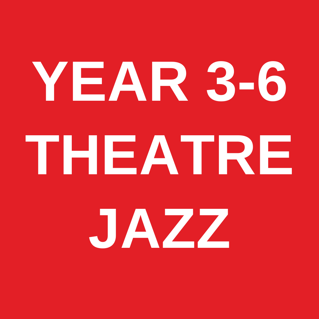 Theatre Jazz YEAR 3-6